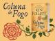 """""""Coluna de Fogo"""" de Ken Follett"""