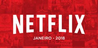 novidades da Netflix para janeiro/2018