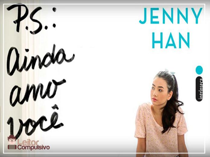 Resenha: P.S. Ainda Amo Você – Jenny Han