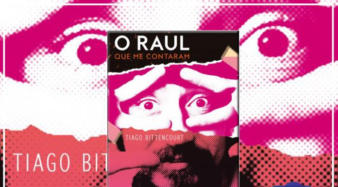 Resenha: O Raul Que Me Contaram - Tiago Bittencourt