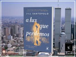 Resenha: A Luz Que Perdemos - Jill Santopolo