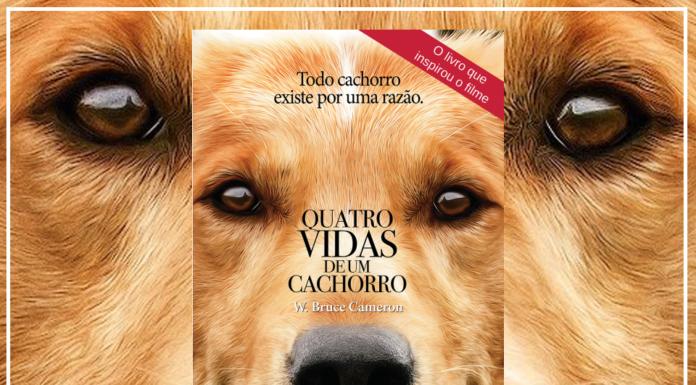 Resenha: Quatro Vidas de Um Cachorro - W. Bruce Cameron