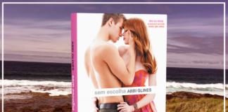 Resenha: Sem Escolha (Sea Breeze #2) – Abbi Glines