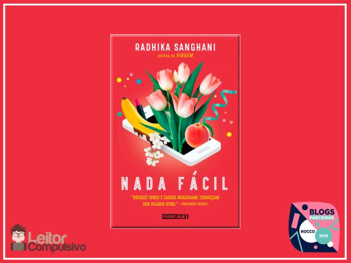 Resenha: Nada Fácil – Radhika Sanghani
