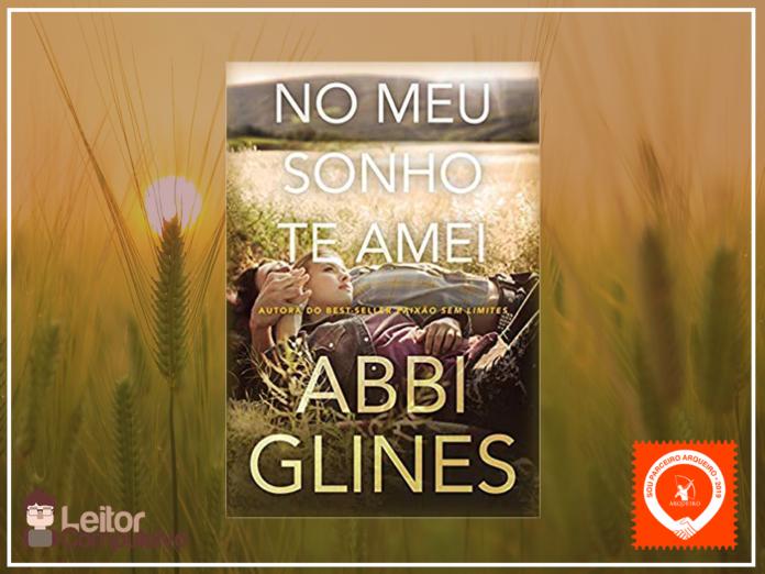 Resenha: No meu sonho te amei - Abbi Glines