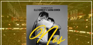 Resenha: Nós - Elle Kennedy e Sarina Bowen
