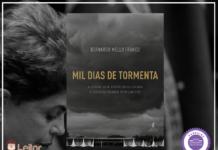 Resenha: Mil Dias de Tormenta – Bernardo Mello Franco